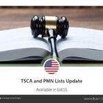 Updates bei der TSCA- und PMN-Liste